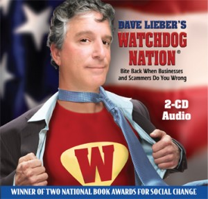 Dave Lieber's Watchdog Nation: Bite Back When Businesses and Scammers Do You Wrong on CD Audio Book