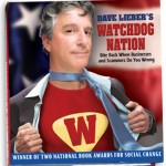 Dave Lieber's Watchdog Nation: Bite Back When Businesses and Scammers Do You Wrong